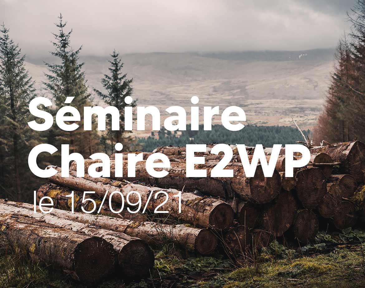 seminaire-chaire-e2wp-15-septembre-2021