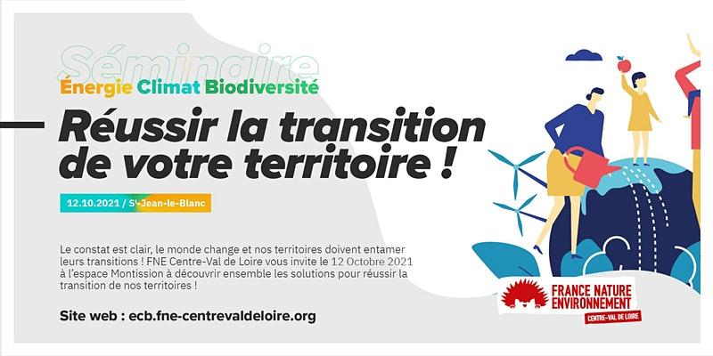 seminaire-reussir-la-transition-de-votre-territoire-energie-climat-biodiversite-fne-cvl